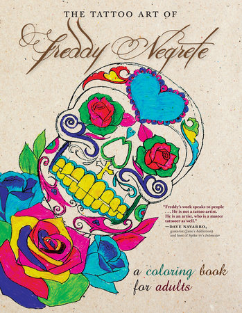 The Tattoo Art of Freddy Negrete by Freddy Negrete