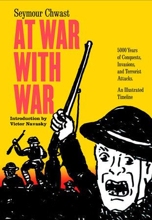 At War with War by Seymour Chwast