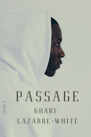 Passage by Khary Lazarre-White