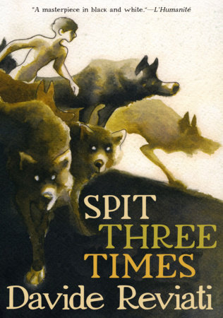 Spit Three Times by Davide Reviati