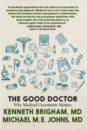 The Good Doctor by Kenneth Brigham and Michael M. E. Johns