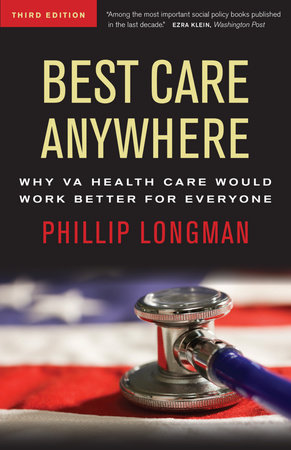 Best Care Anywhere by Phillip Longman