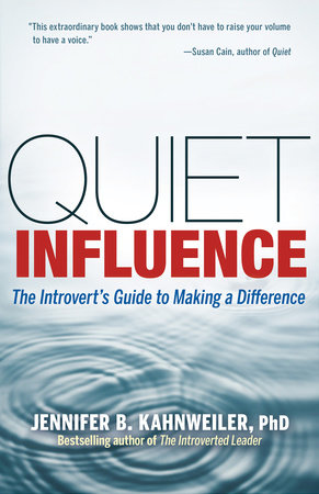 Quiet Influence by Jennifer B. Kahnweiler