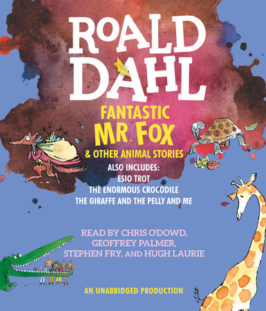 Fantastic Mr. Fox and Other Animal Stories by Roald Dahl