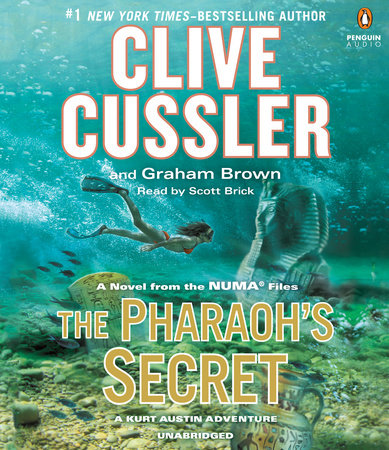 The Pharaoh's Secret by Clive Cussler and Graham Brown
