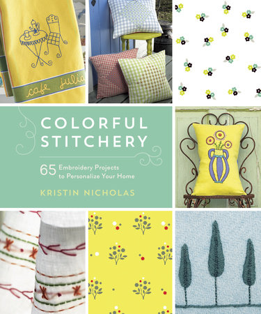 Colorful Stitchery by Kristin Nicholas