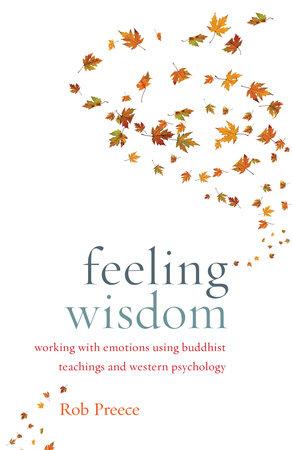 Feeling Wisdom by Rob Preece