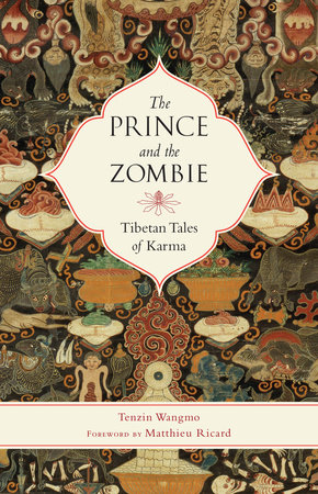 The Prince and the Zombie by Tenzin Wangmo