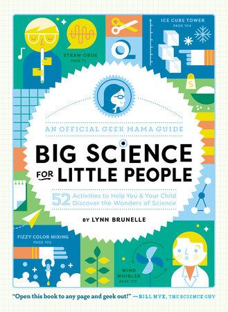 Big Science for Little People by Lynn Brunelle