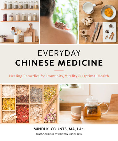 Everyday Chinese Medicine by Mindi K. Counts