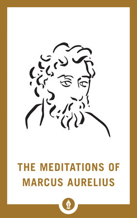 The Meditations of Marcus Aurelius by George Long