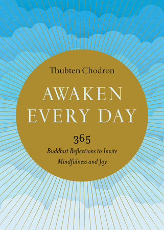 Awaken Every Day by Thubten Chodron