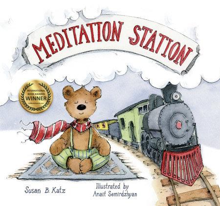 Meditation Station by Susan B. Katz