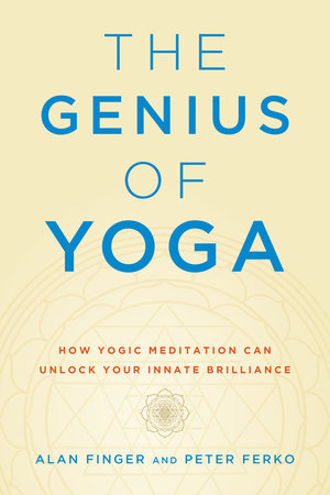 The Genius of Yoga by Alan Finger and Peter Ferko