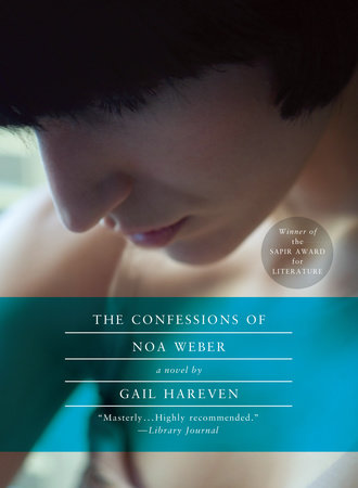 The Confessions of Noa Weber by Gail Hareven