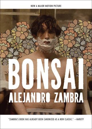 Bonsai by Alejandro Zambra