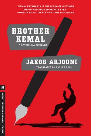Brother Kemal by Jakob Arjouni