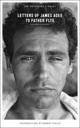 Letters of James Agee to Father Flye