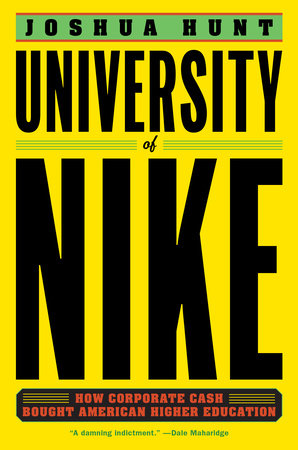 University of Nike by Joshua Hunt