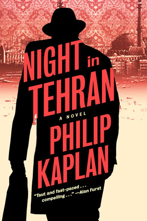 Night in Tehran by Philip Kaplan