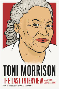 Toni Morrison: The Last Interview