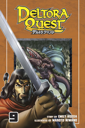 Deltora Quest 9 by Story by Emily Rodda; Illustrated by Makoto Niwano
