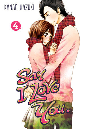 Say I Love You. 4 by Kanae Hazuki