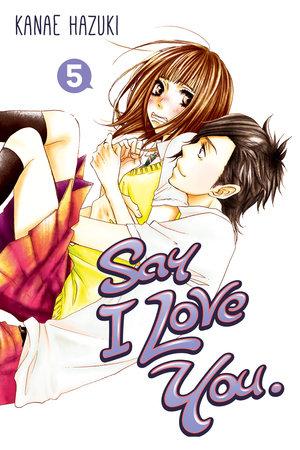 Say I Love You. 5 by Kanae Hazuki