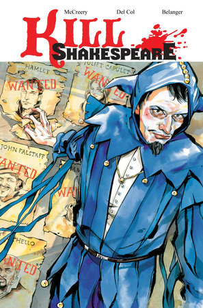 Kill Shakespeare Volume 2: The Blast of War by Conor McCreery and Anthony Del Sol