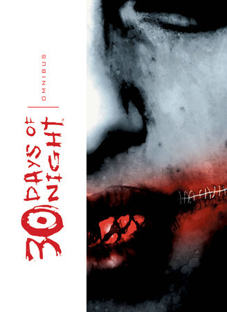 30 Days of Night Omnibus, Vol. 1 by Steve Niles