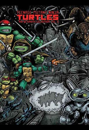 Teenage Mutant Ninja Turtles: The Ultimate Collection Volume 2 by Kevin Eastman
