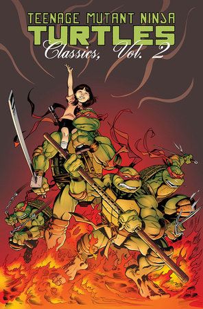 Teenage Mutant Ninja Turtles Classics Volume 2 by Mark Martin