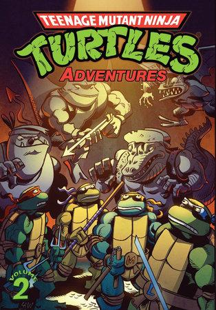 Teenage Mutant Ninja Turtles Adventures Volume 2 by Dean Clarrain and Ryan Brown