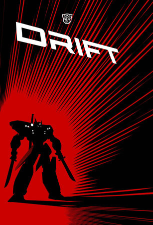 Transformers: Complete Drift by Shane McCarthy