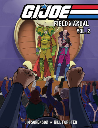 G.I. JOE: Field Manual Volume 2 by Jim Sorenson and William Forster