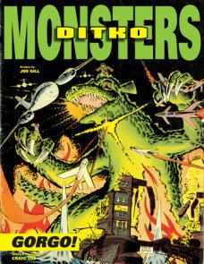 Ditko's Monsters: Gorgo!