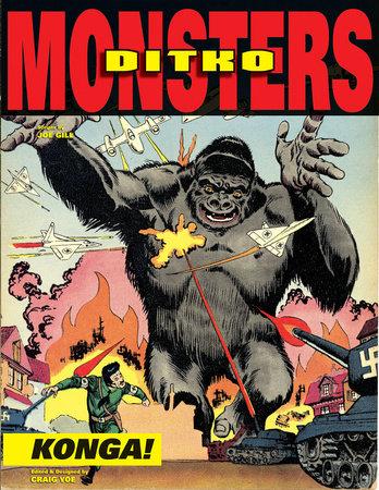 Ditko's Monsters: Konga! by Joe Gill