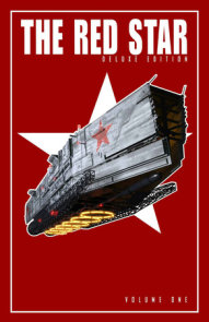 Red Star: Deluxe Edition Volume 1