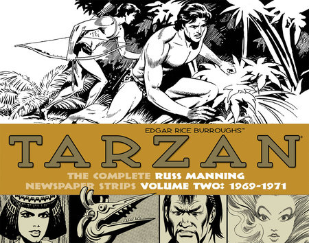Tarzan: The Complete Russ Manning Newspaper Strips Volume 2 (1969-1971) by Russ Manning