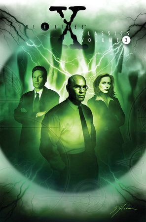 X-Files Classics Volume 3 by Kevin J. Anderson and John Rozum
