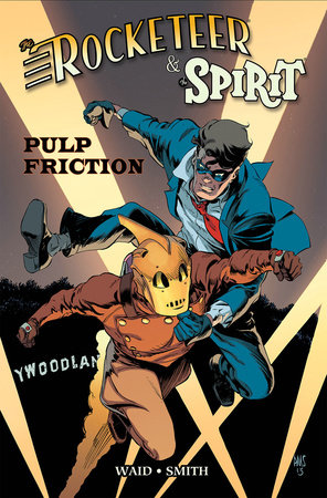 Rocketeer / The Spirit: Pulp Friction by Mark Waid