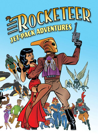 Rocketeer: Jet-Pack Adventures by Gregory Frost, Yvonne Navarro, Don Webb and Cody Goodfellow