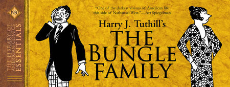 LOAC Essentials Volume 5: The Bungle Family 1930 by Harry J. Tuthill