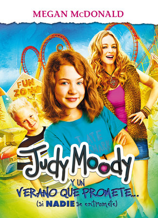 Judy Moody y un verano que promete / Judy Moody and the Not Buer Suer (MTI) by Megan McDonald