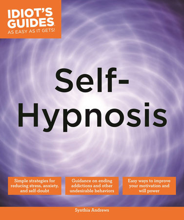 Self-Hypnosis by Synthia Andrews, ND