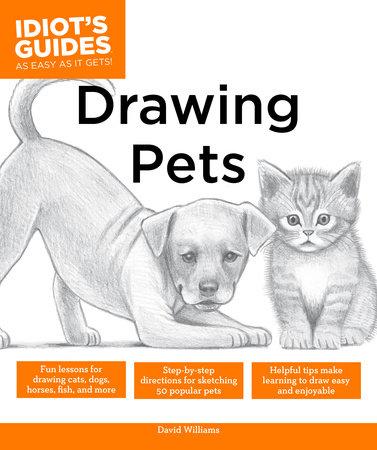 Drawing Pets by David Williams