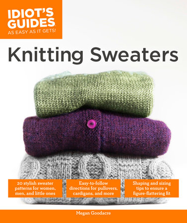 Knitting Sweaters by Megan Goodacre