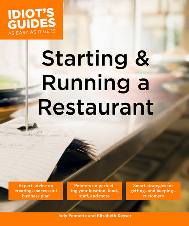 Starting and Running a Restaurant by Jody Pennette and Elizabeth Keyser