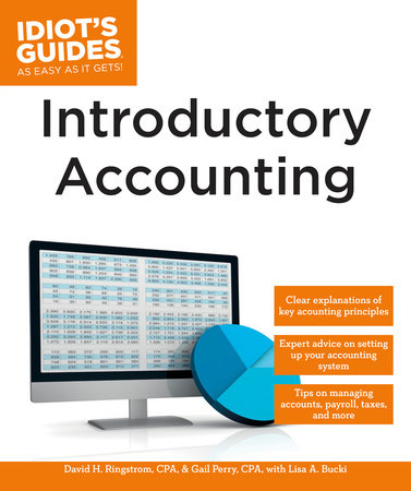 Introductory Accounting by David H. Ringstrom, CPA and Gail Perry