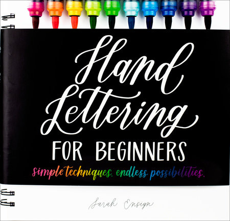 Hand Lettering for Beginners by Sarah Ensign